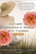 Care and Handling of Roses with Thorns, The